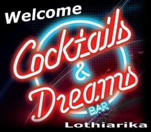 Cocktails & dreams Bar lothiarika
