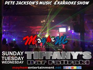 Pete Jackson's Music & Karaoke Show Faliraki Wednesday Tequila Day at Tiffany's Bar Club St Faliraki