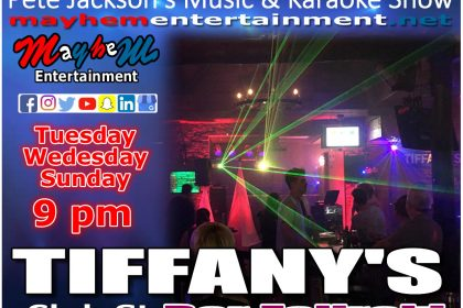 Tiffany's ith Pete Jackson's Music & Karaoke Show