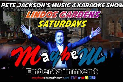 Pete Jackson's Music & Karaoke Show Lindos Gardens Jacks Saturdays