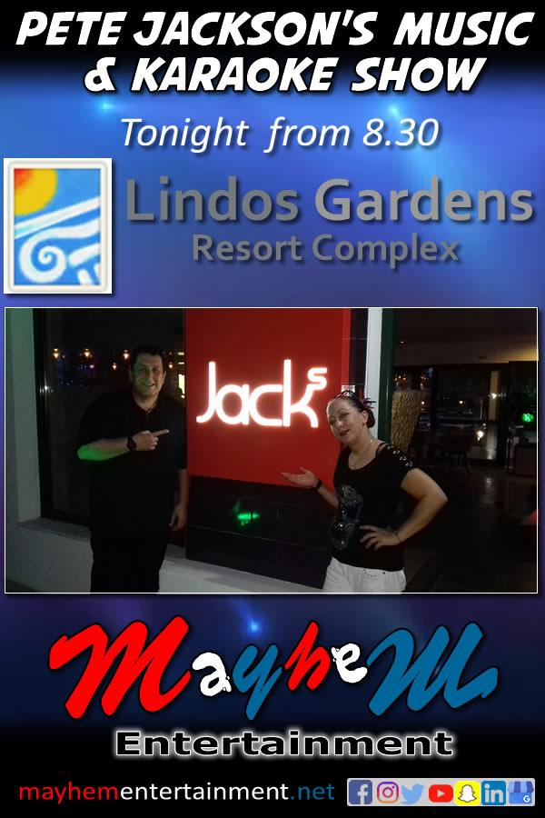 Lindos Gardens Resort Complex Pete Jackson's Music Show Jacks Karaoke