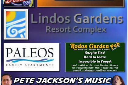 Lindos Gardens Resort Complex, The Paleos Family Apartments, Cocktails & Dreams Bar Rodos Garden Pub Restaurant, Tiffany's Cocktail Bar I am pleased to announce I will be back in all the same venues next season in 2020