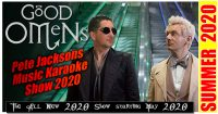 2020 Pete Jackson's music Show Good Omens