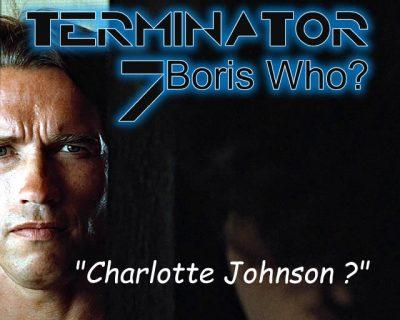 Boris Johnson Terminator I'll Be Back