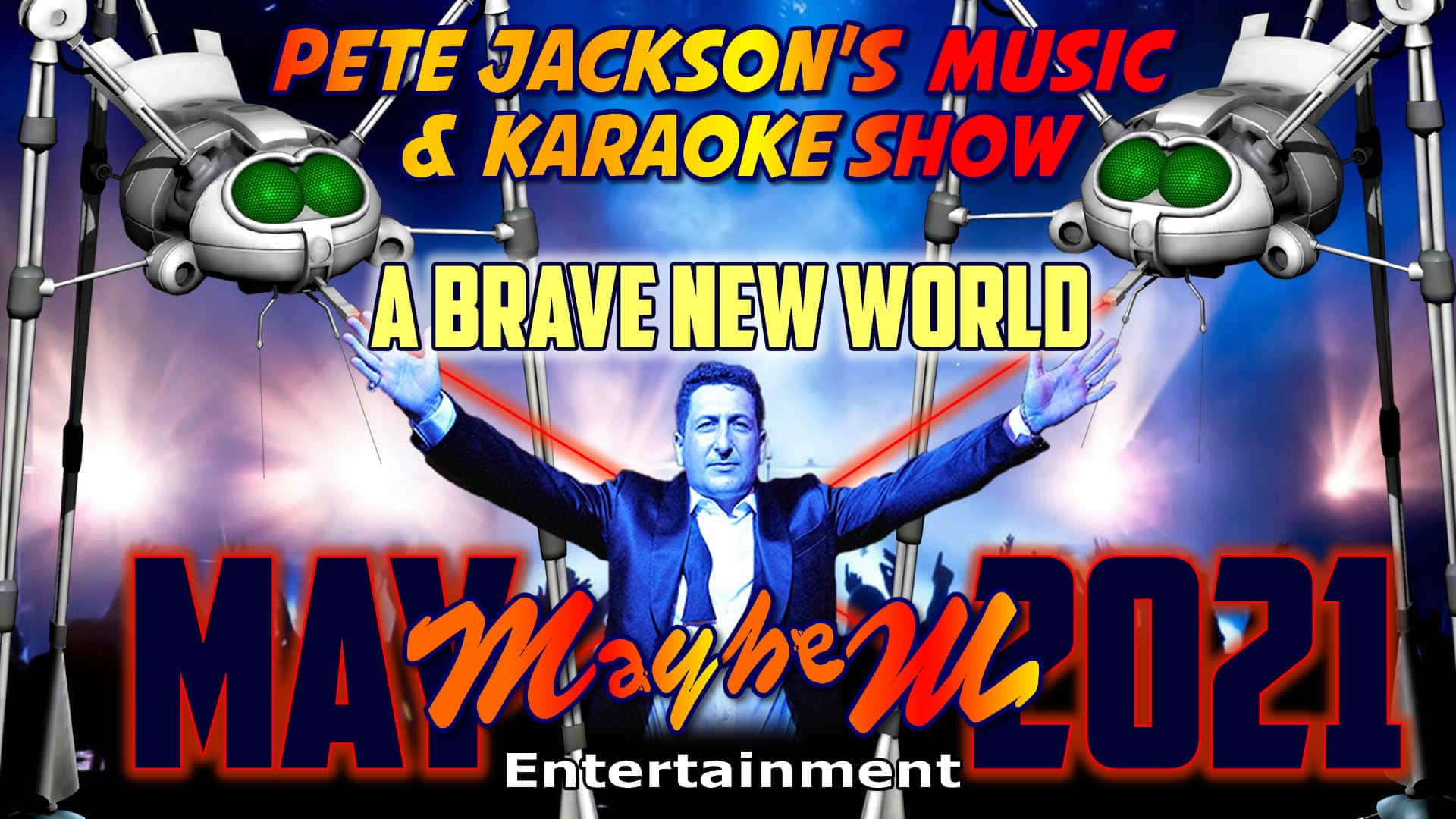 Pete Jackson's Music Show 2021 A Brave New World